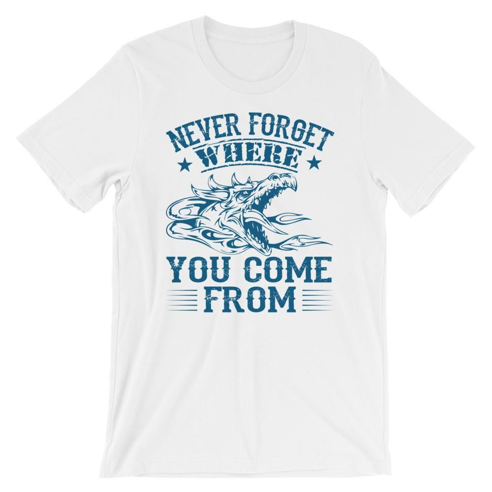 760cffc2 Don't Forget T-Shirt | T-Shirts the new world ruler ! | Pinterest