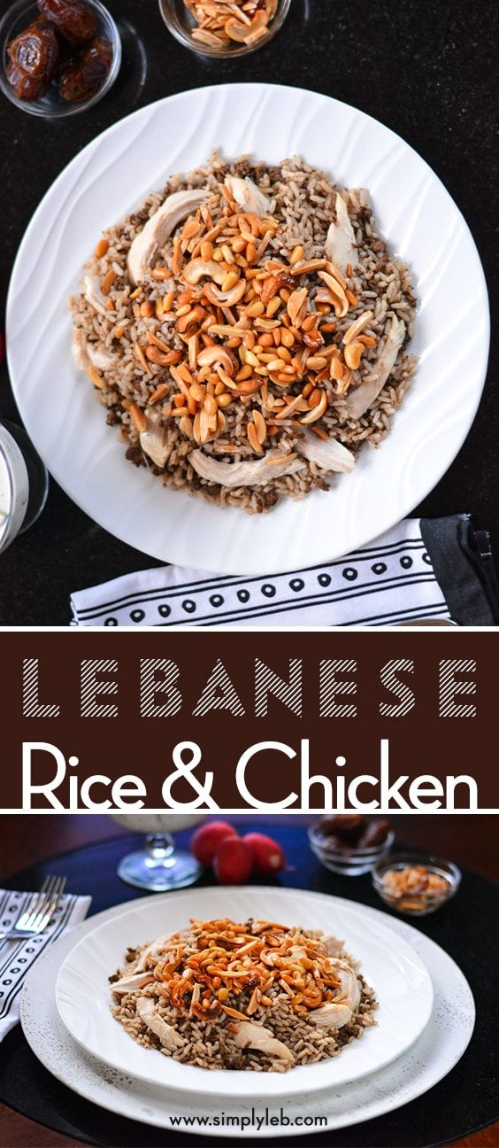 Lebanese Rice With Chicken Recipe In 2018 Simplylebanese