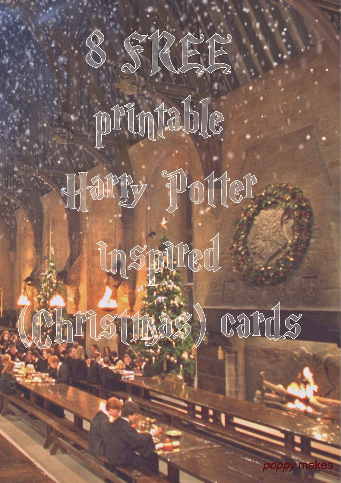 Poppy Makes Harry Potter Inspired Christmas Cards On My Blog You Ll 8 Free To Download Christmas Cards Free Christmas Card Inspiration Diy Christmas Cards