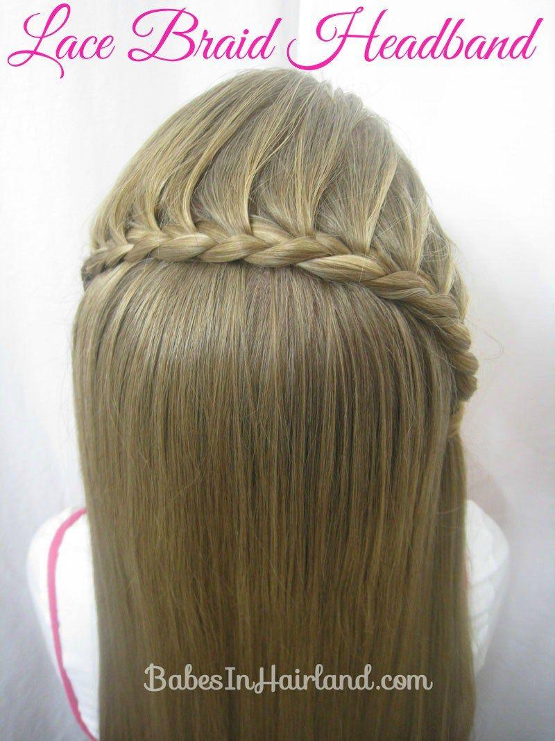 Lace Braid Headband Girls hairstyles Pinterest Lace braid