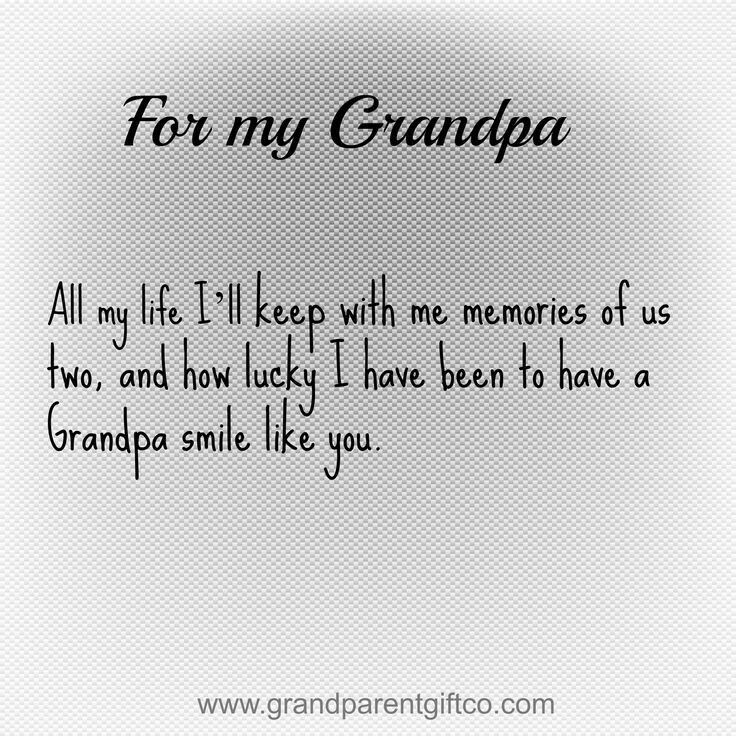 Pin by mary anne on Maddi topics | Grandpa quotes ...
