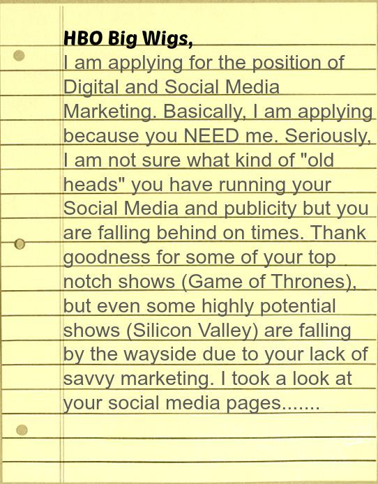 Most Epic Cover Letter Ever HBO For Social Media Job Opening HireMeHBO Funny Humor