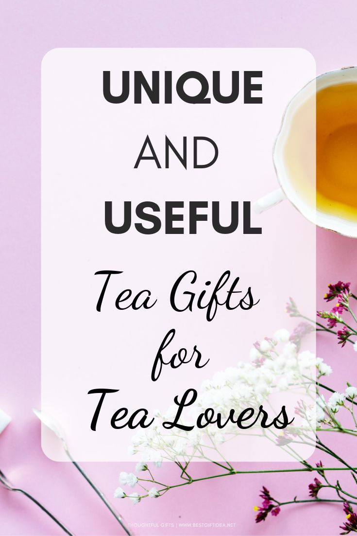 Tea Gift Ideas to Please Your Tea Aficionados Friends