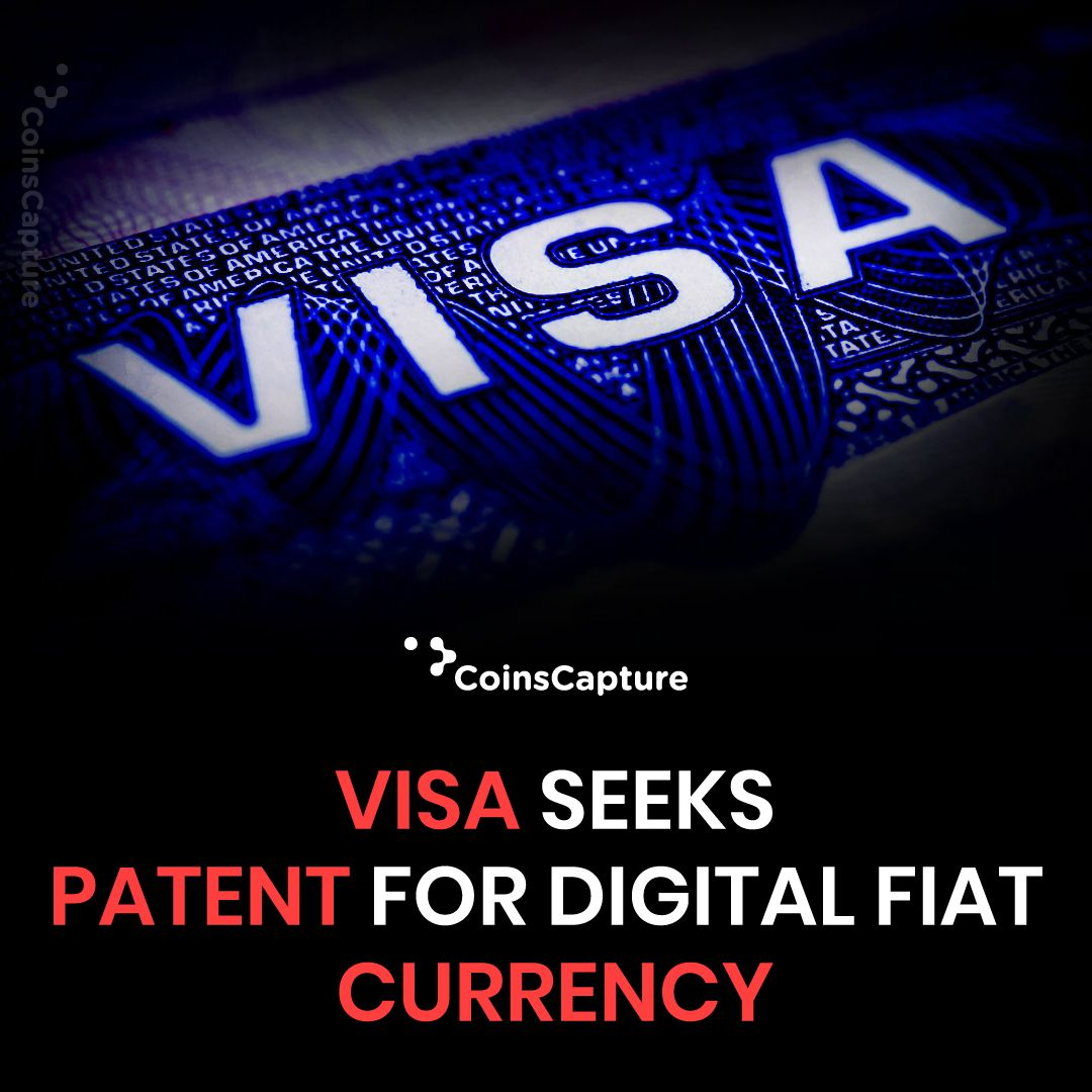 News of the day: Visa Seeks Patent For Digital Fiat Currency #News #digitalcurrency #fiat #visa #patent #payment #centralized #network #computer #dailyupdates #ethereum #blockchain #denomination #digitalwallet #stablecoin #bitcoin #btc #eth #coinbase #reward #card #latestnews #coinscapture