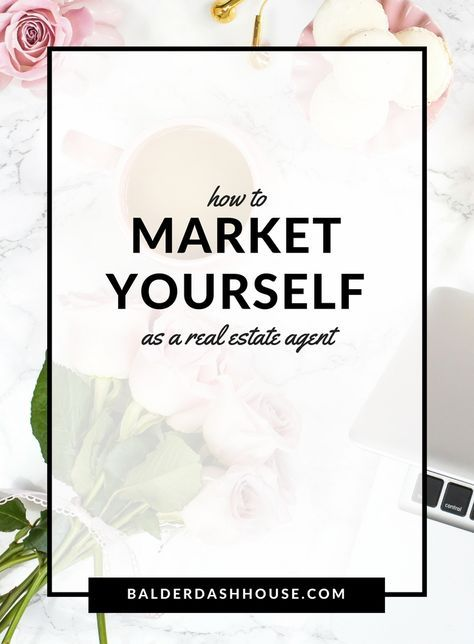 How To Market Yourself as a Real Estate Agent Real estate - real estate marketing plan