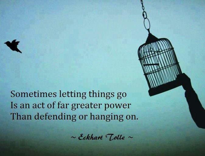 Letting go quote via www.Facebook.com/PsychopathFree