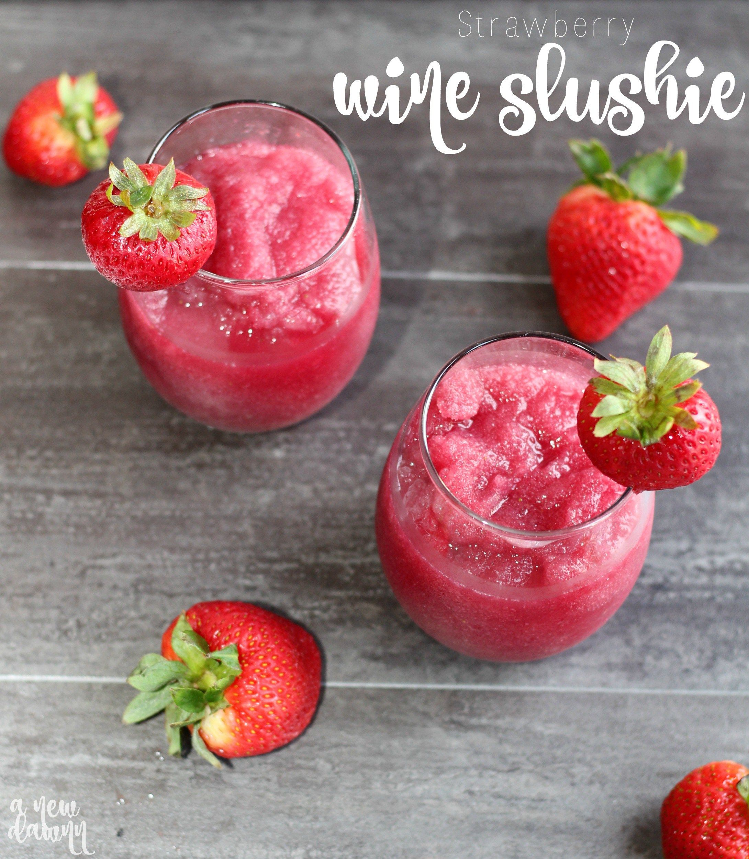 Refreshing Strawberry Wine Slushie Recipe Wine Slushie Strawberry Wine Slushie Recipe