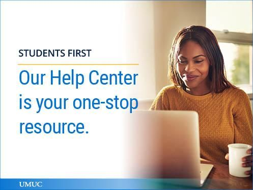Our Help Center Has You Covered No Matter What Time You Need Assistance Help Student University Of Maryland
