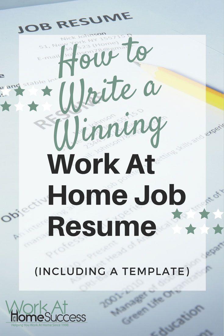 How to write a winning work at home job resume including