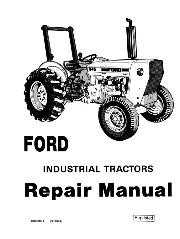 Ford 230A, 340A, 445, 530A, 540A, 545 Tractor Service