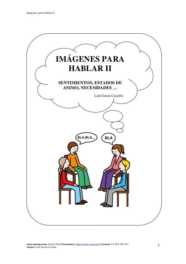 """""""Imágenes para hablar II"""", por Lola García Cucalón."""