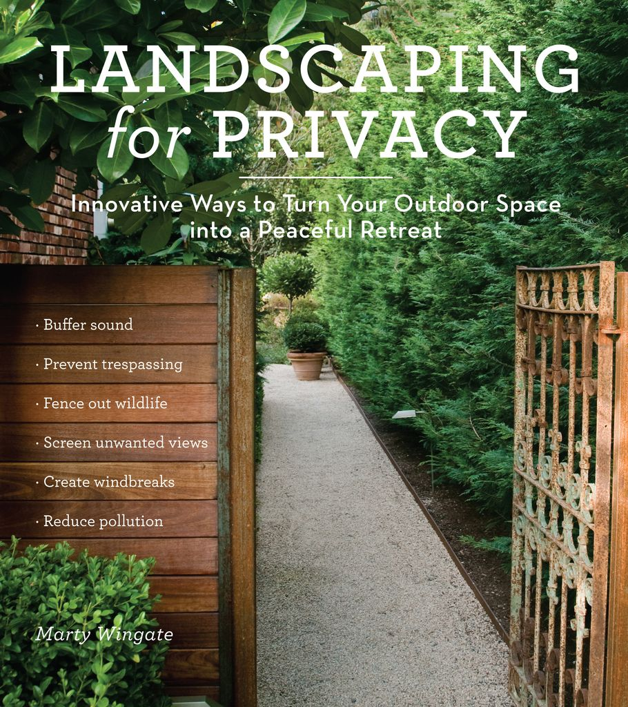 The Area Around Your Home Is Your Haven Your Sanctuary Your Refuge From The Noise And Irritation Of Traff Privacy Landscaping Outdoor Gardens Backyard Garden