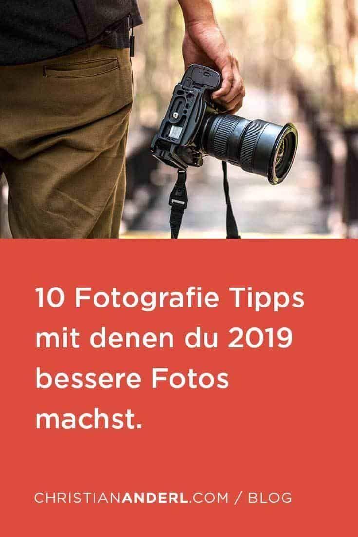 10 Fotografie Tipps mit denen du 2019 bessere Bilder machst    Fotografieren Tipps  Fotografieren lernen  Fotografieren Tipps  Fotografieren für Anf…