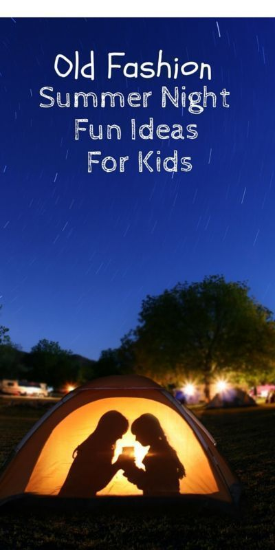 Old Fashion Summer Night Activities for Kids AD