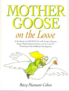 Mother Goose on the Loose: Betsy Diamant-Cohen
