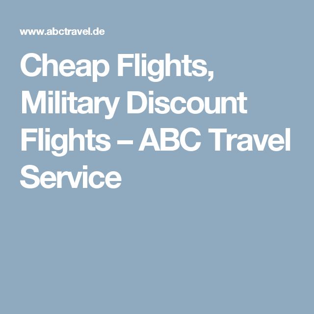 Cheap Flights Military Discount Flights Abc Travel Service