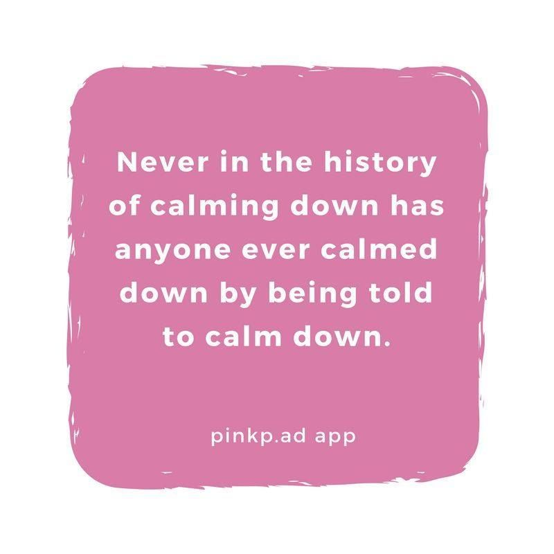 Image result for words of wisdom calming down