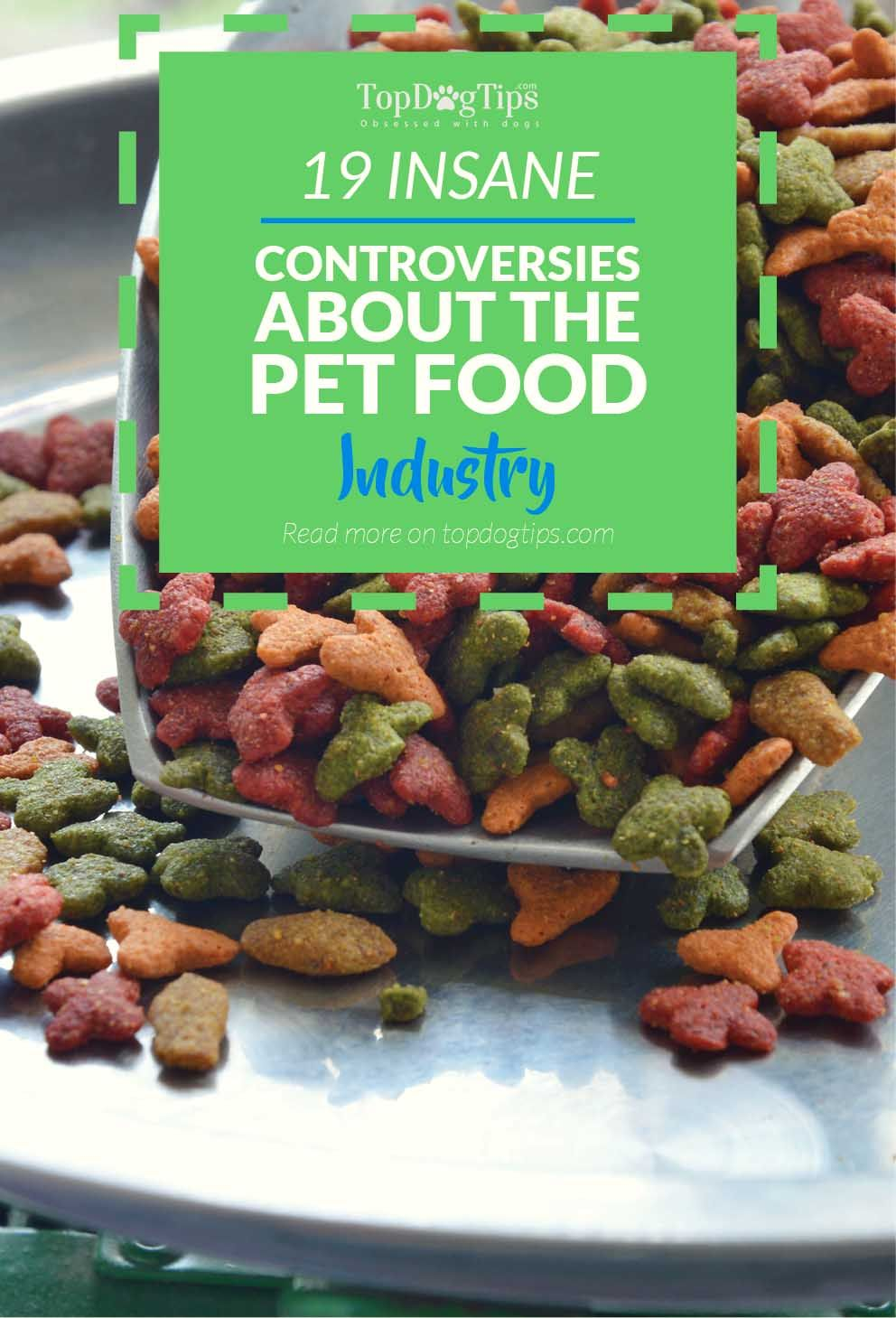 19 Pet Food Industry Controversies That Ll Make You Angry Food