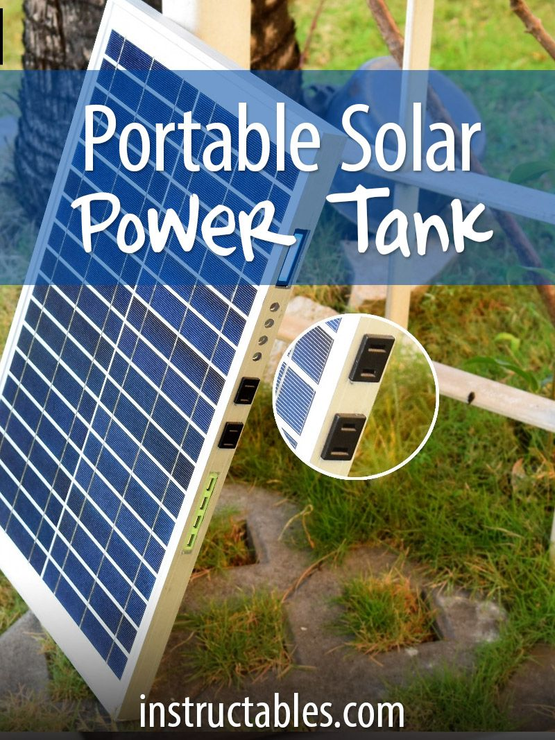 Diy Portable Solar Powerbank W 110v Outlets Usb Ports Solar Solar Charger Solar Power