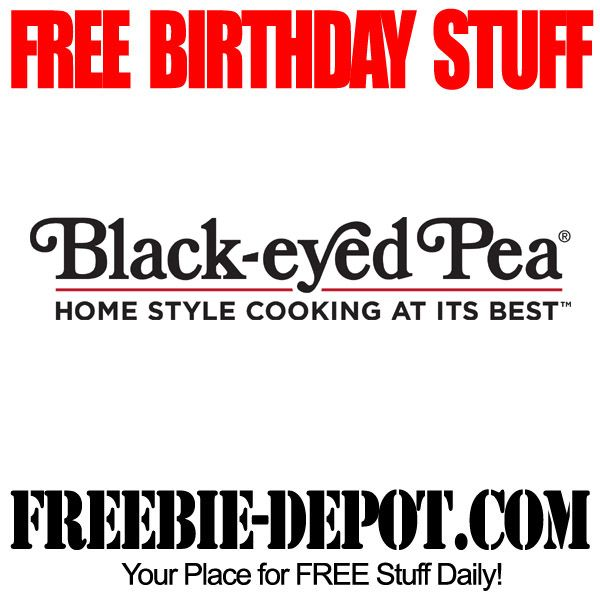 ►► BIRTHDAY FREEBIE - Black-Eyed Pea - FREE BDay Dessert ►► #BDay, #BirthdayFreebie, #FreeBirthdayStuff, #HappyBirthday ►► Freebie-Depot