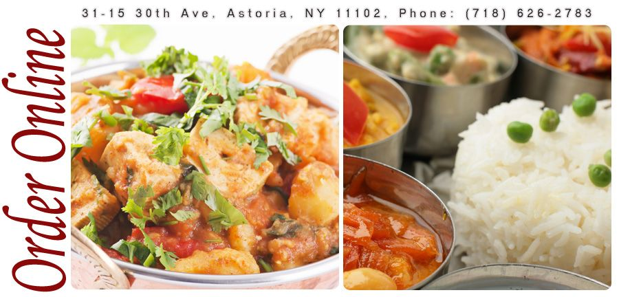 Namaste in Astoria, NY we have a goto Indian