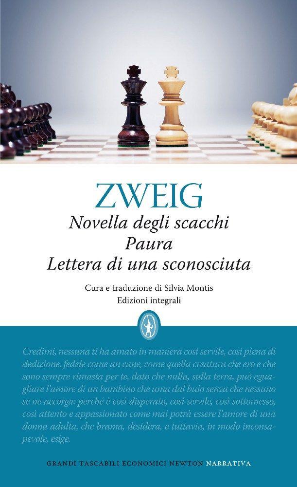 http://www.newtoncompton.com/libro/978-88-541-4660-0/novella-degli-scacchi---paura---lettera-di-una-sconosciuta