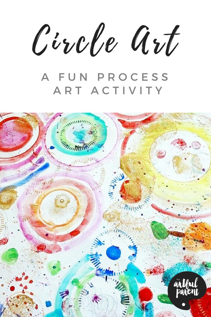 Circle Art For Kids A A Fun Process Art Activity 20 Must Follow