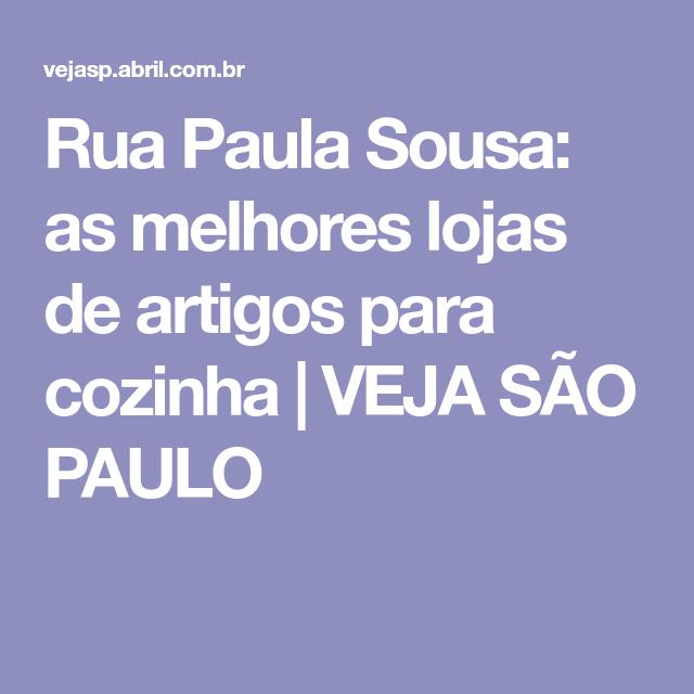 Rua Paula Sousa: as melhores lojas de artigos para cozinha