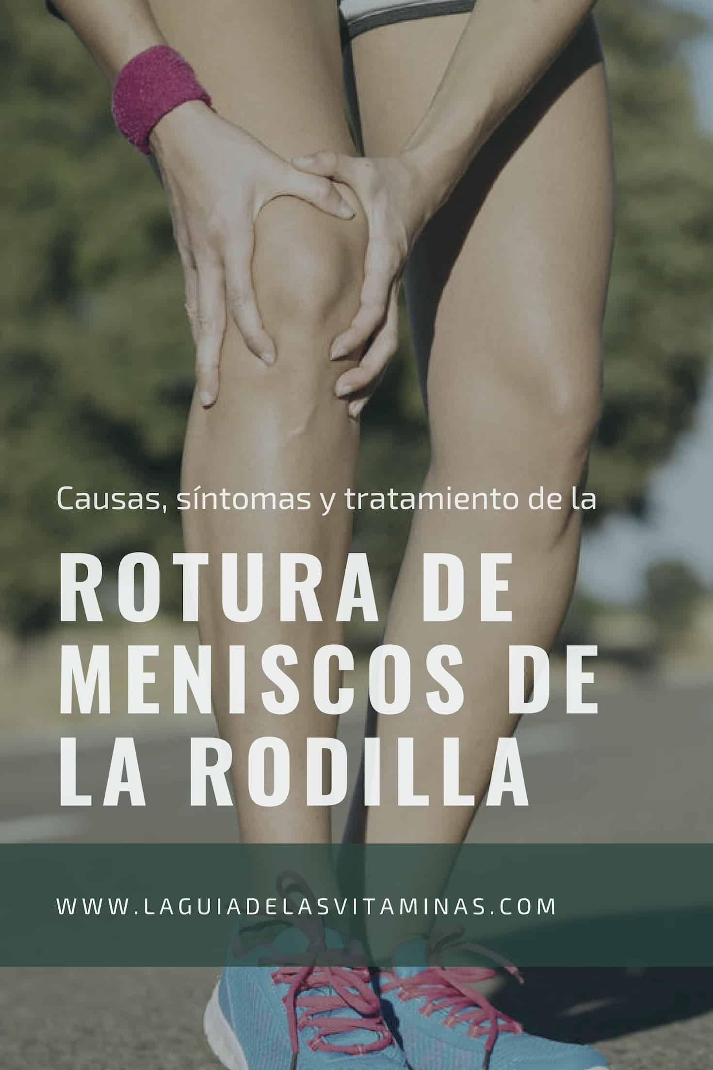 Rotura De Meniscos De La Rodilla Causas Síntomas Y Tratamiento La Guía De Las Vitaminas Pilates Health Senior Pictures