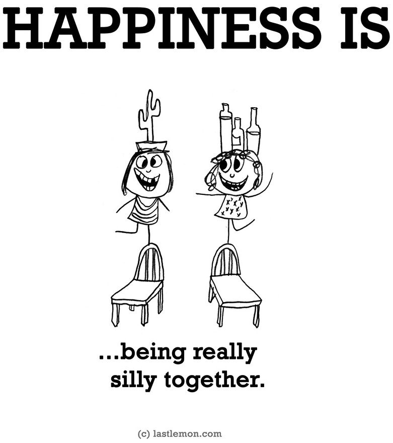 Happiness Isbeing Really Silly Together Via Wwwlastlemoncom