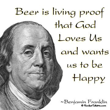 Benjamin Franklin S Words Founding Fathers Quotes Beer Quotes Benjamin Franklin