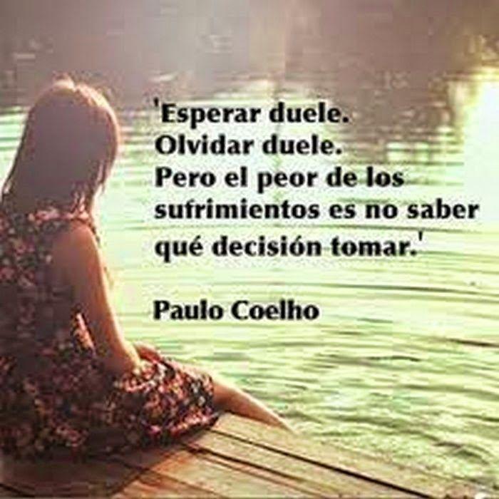 Imágenes Con Frases De Paulo Coelho Frases Bonitas Para