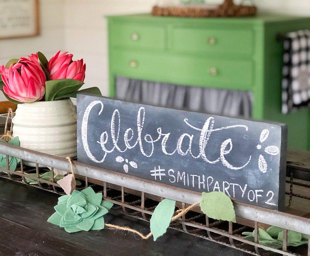 Easy tabletop chalkboard sign for celebrations dining room