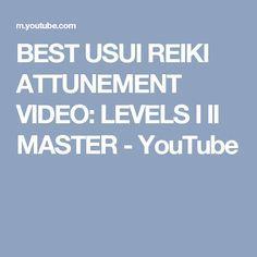 Best Usui Reiki Attunement Video Levels I Ii Master Youtube Energy Healing Reiki Reiki Reiki Healing