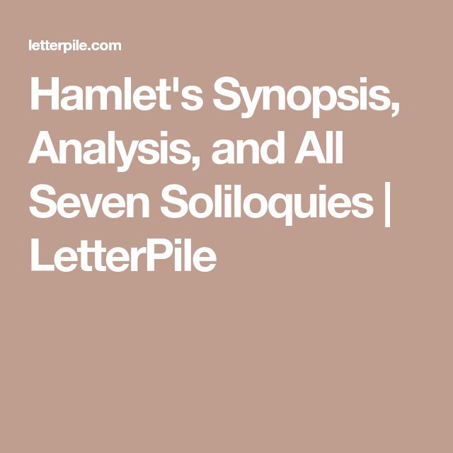 hamlets seven soliloquies