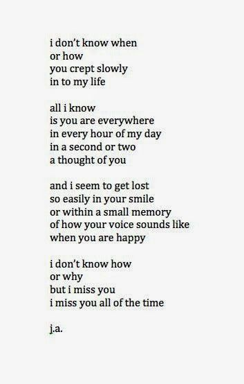 I Dont Know How Or Why Poetry Love Quotes Quotes Miss You