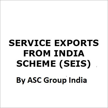 Services Exports from India Scheme (SEIS) Provided By ASC