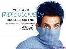 Derek - Zoolander | Zoolander quotes, Zoolander, Movies ...