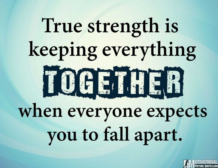 Quotes On Being Strong Being Strong Quotes Images Quotes On Being Strong  Being Strong .