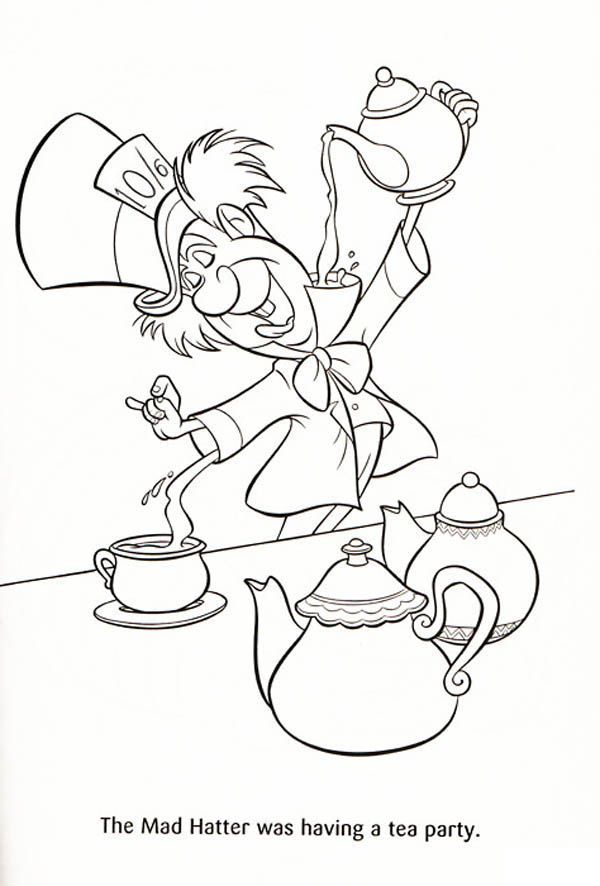 The Mad Hatter Was Having A Tea Party Coloring Page Alice In Wonderland Drawings Cartoon Coloring Pages Alice In Wonderland Characters
