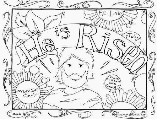 Free He Is Risen Coloring Page Jesus Coloring Pages Christian Coloring Easter Coloring Pages Printable