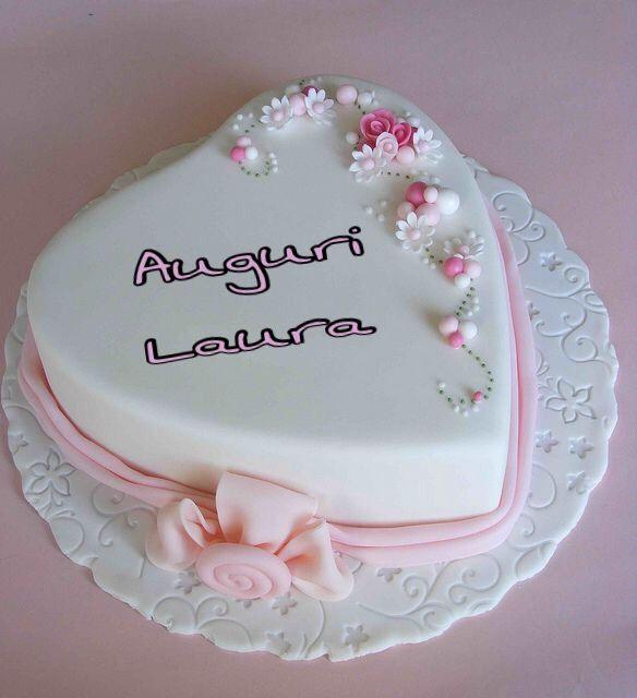 Torta Compleanno Laura.Auguri Laura Buon Compleanno Anniversari Torte