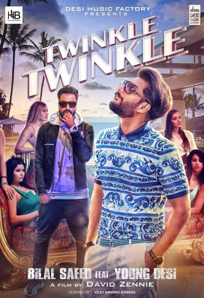 Twinkle Twinkle Bilal Saeed Ft Young Desi Mp3 Song Download