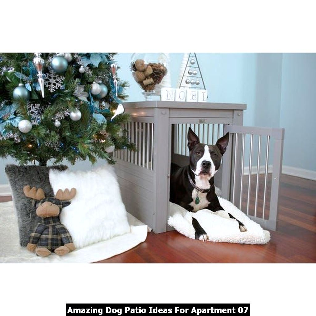 Amazing dog patio ideas for apartment in 2020 dog crate