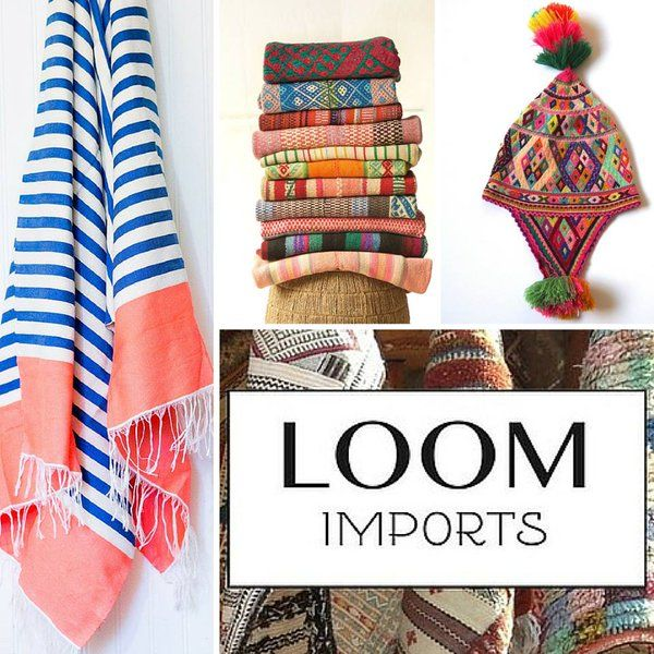 We love Loom Imports! By sharing unique goods and stories of artisans they help to break the cycle of poverty.