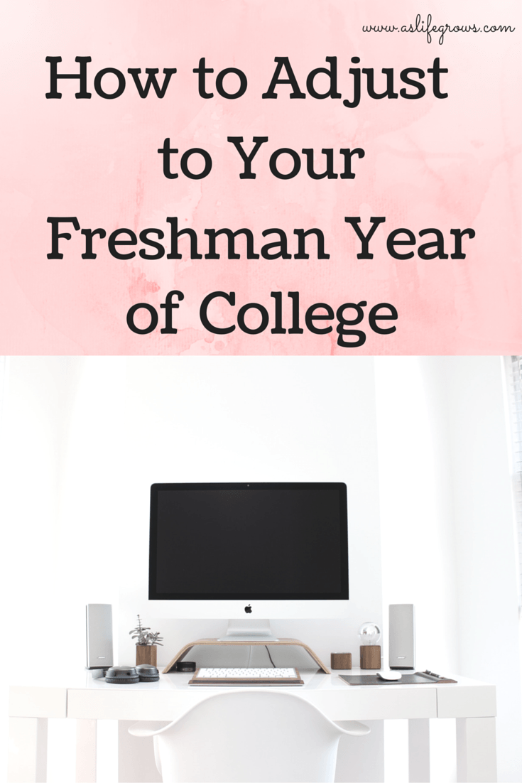 how to adjust to your freshman year of college posts freshman are you a little nervous about figuring out how to adjust to your freshman year of