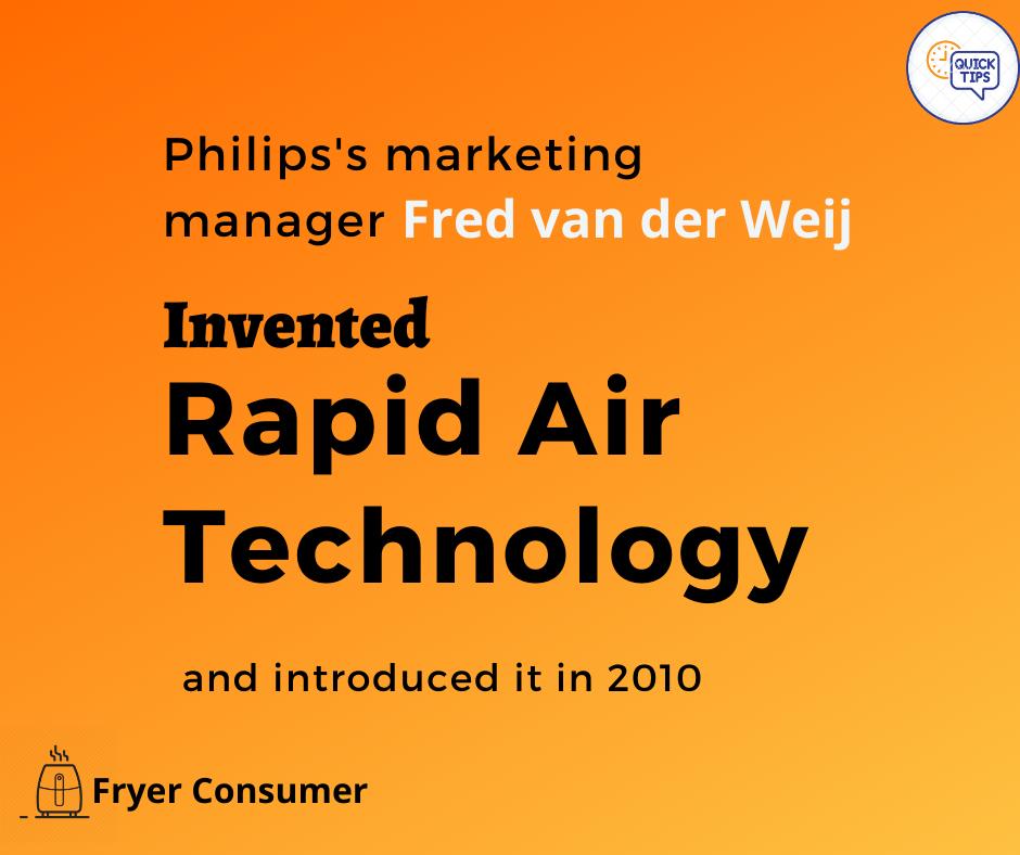 Rapid air technology invented by Fred Van Der Weij