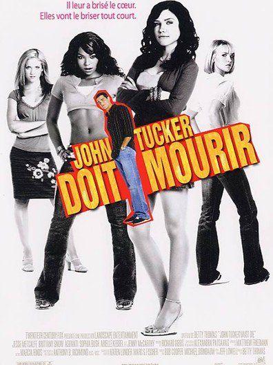 John Tucker doit mourir (2006) Regarder John Tucker doit mourir (2006) en ligne VF et VOSTFR. Synopsis: Heather, Beth et Carrie sont les reines du lycée. Lorsque les trois beauté...