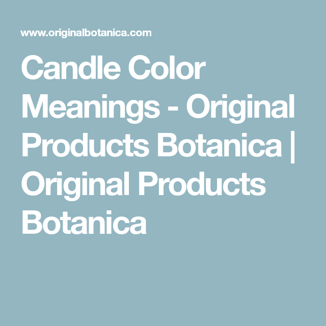 Candle Color Meanings #candlecolormeanings Candle Color Meanings - Original Products Botanica | Original Products Botanica #candlecolormeanings Candle Color Meanings #candlecolormeanings Candle Color Meanings - Original Products Botanica | Original Products Botanica #candlecolormeanings