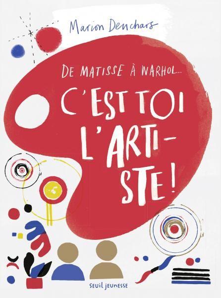 C'est toi l'artiste ! - Marion Deuchars - Jeunesse via @EditionsduSeuil